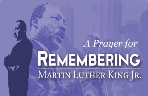 Prayer on the day our nation remembers Martin Luther King